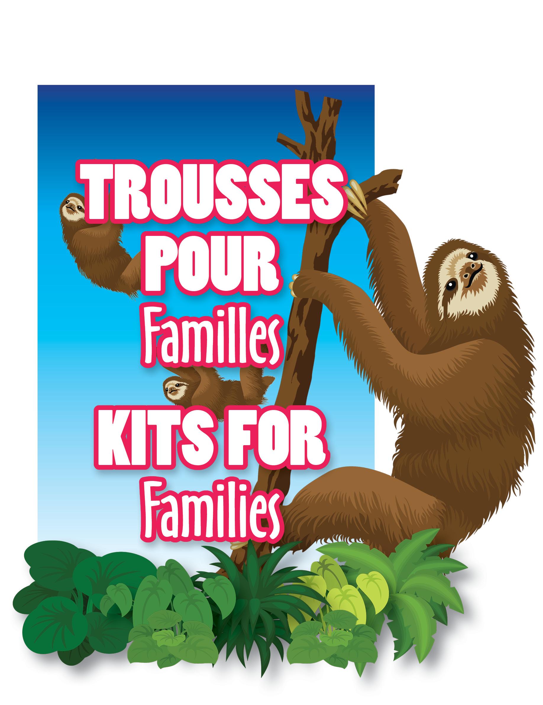 Trousses pour Familles / Kits for families