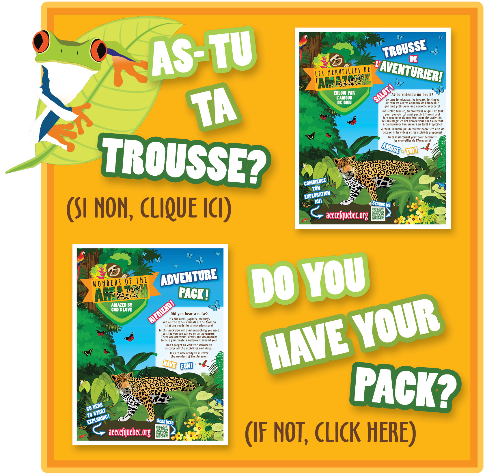As-tu ta trousse? Do you have your Pack?